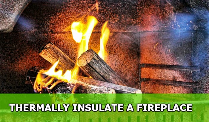 thermally insulate fireplace